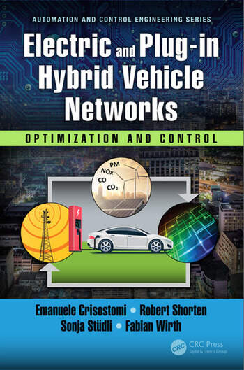 Electric and Plug-in Hybrid Vehicle Networks Optimization and Control book cover