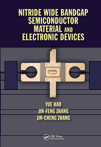 Nitride Wide Bandgap Semiconductor Material and Electronic Devices book cover