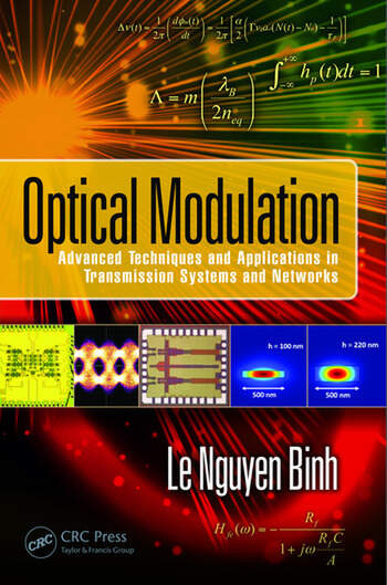 Optical Modulation Advanced Techniques and Applications in Transmission Systems and Networks book cover