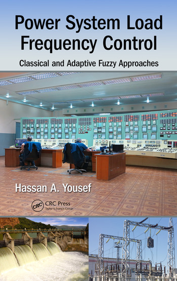 Power System Load Frequency Control Classical and Adaptive Fuzzy Approaches book cover