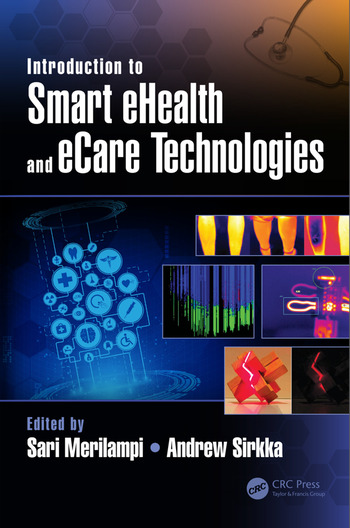 Introduction to Smart eHealth and eCare Technologies book cover