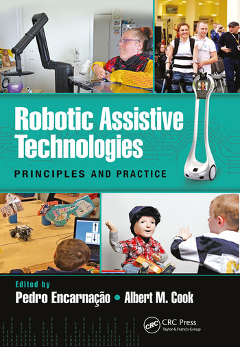 Robotic Assistive Technologies Principles and Practice book cover