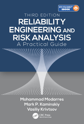 Reliability Engineering and Risk Analysis A Practical Guide, Third Edition book cover