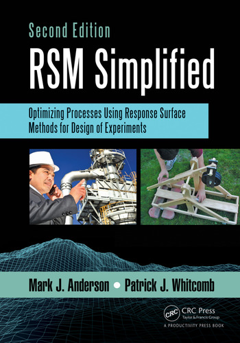 RSM Simplified Optimizing Processes Using Response Surface Methods for Design of Experiments, Second Edition book cover