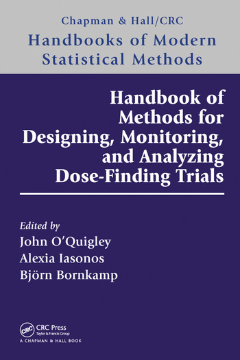 Handbook of Methods for Designing, Monitoring, and Analyzing Dose-Finding Trials book cover