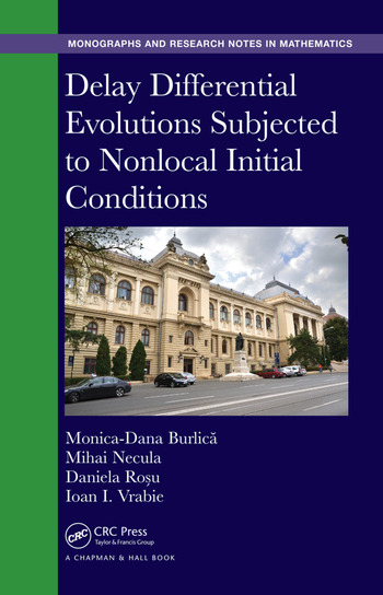 Delay Differential Evolutions Subjected to Nonlocal Initial Conditions book cover