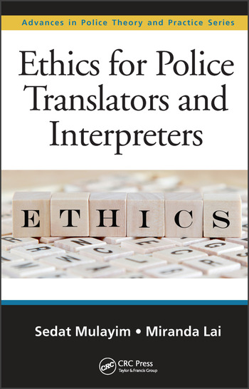 ethics for police translators and interpreters crc press book