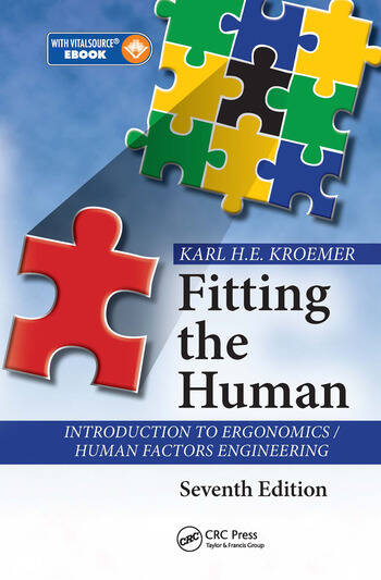 Fitting the Human Introduction to Ergonomics / Human Factors Engineering, Seventh Edition book cover