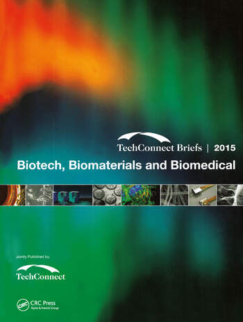 Biotech, Biomaterials and Biomedical TechConnect Briefs 2015 book cover
