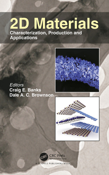 2D Materials Characterization, Production and Applications book cover