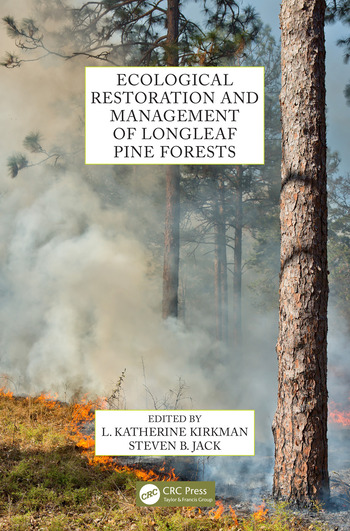Ecological Restoration and Management of Longleaf Pine Forests book cover