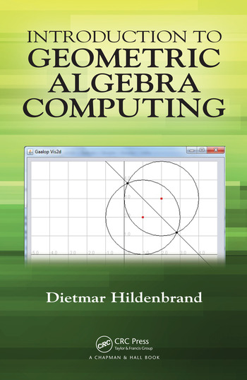 Introduction to Geometric Algebra Computing book cover