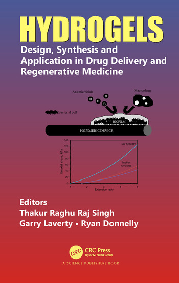 Hydrogels Design, Synthesis and Application in Drug Delivery and Regenerative Medicine book cover