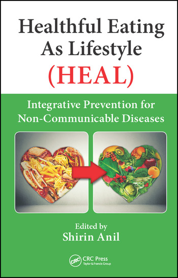 Healthful Eating As Lifestyle (HEAL) Integrative Prevention for Non-Communicable Diseases book cover