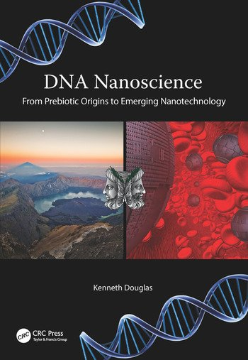 DNA Nanoscience From Prebiotic Origins to Emerging Nanotechnology book cover