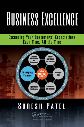 Business Excellence Exceeding Your Customers' Expectations Each Time, All the Time book cover