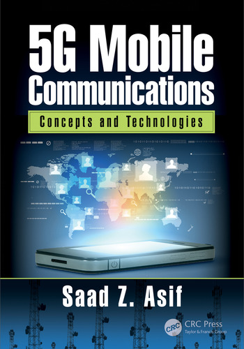 5G Mobile Communications: Concepts and Technologies