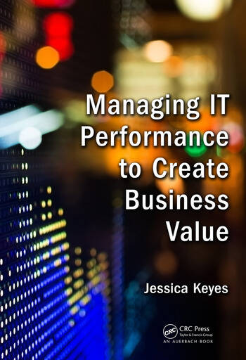 Managing IT Performance to Create Business Value book cover