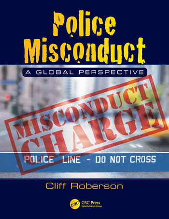 Police Misconduct A Global Perspective book cover