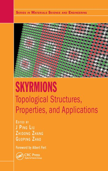 Skyrmions Topological Structures, Properties, and Applications book cover