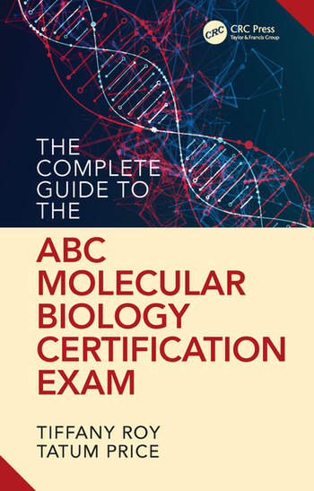The Complete Guide to the ABC's Molecular Biology Certification Exam book cover