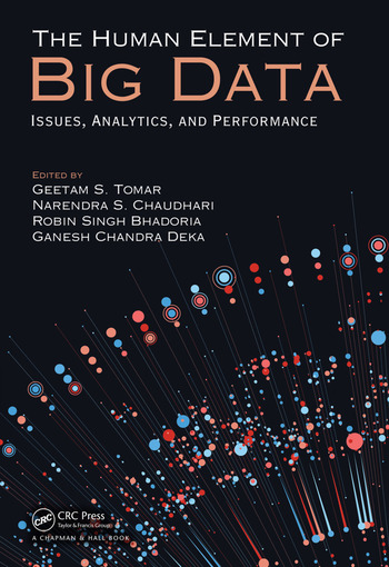 The Human Element of Big Data Issues, Analytics, and Performance book cover