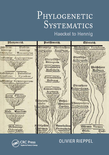 Phylogenetic Systematics Haeckel to Hennig book cover