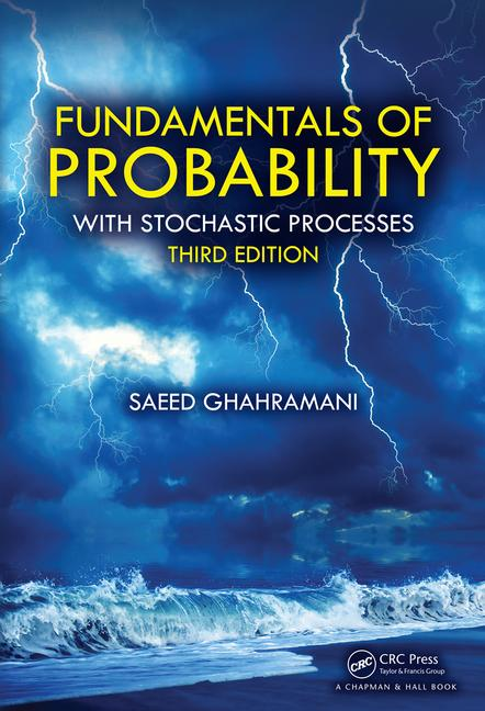 Fundamentals of Probability with Stochastic Processes, Third Edition book cover