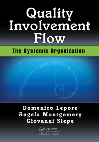 Quality, Involvement, Flow The Systemic Organization book cover