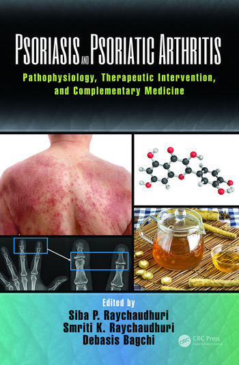 Psoriasis and Psoriatic Arthritis Pathophysiology, Therapeutic Intervention, and Complementary Medicine book cover