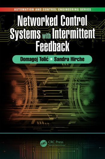 Networked Control Systems with Intermittent Feedback book cover