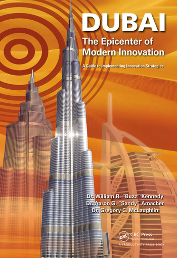 Dubai - The Epicenter of Modern Innovation A Guide to Implementing Innovation Strategies book cover
