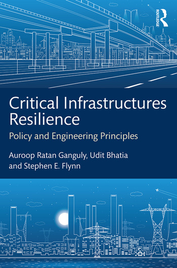 Critical Infrastructures Resilience Policy and Engineering Principles book cover