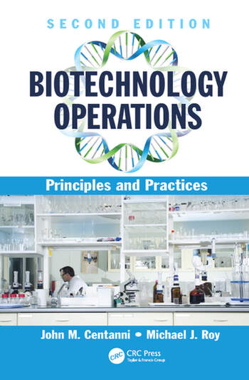 Biotechnology Operations Principles and Practices, Second Edition book cover