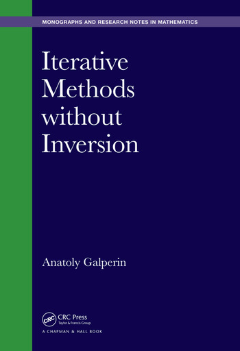 Iterative Methods without Inversion book cover