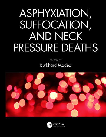 Asphyxiation, Suffocation, and Neck Pressure Deaths book cover