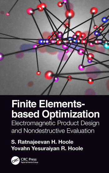 Finite Elements-based Optimization Electromagnetic Product Design and Nondestructive Evaluation book cover
