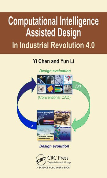 Computational Intelligence Assisted Design In Industrial Revolution 4.0 book cover