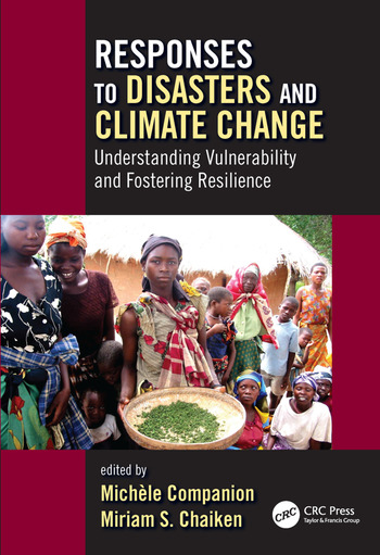 Responses to Disasters and Climate Change Understanding Vulnerability and Fostering Resilience book cover