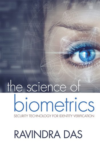 The Science of Biometrics Security Technology for Identity Verification book cover