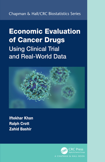 Economic Evaluation of Cancer Drugs Using Clinical Trial and Real-World Data book cover
