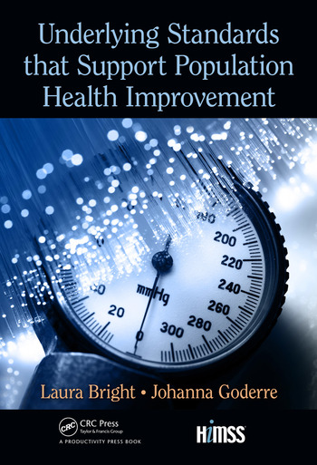 Underlying Standards that Support Population Health Improvement book cover