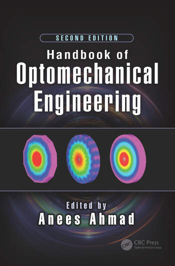 Handbook of Optomechanical Engineering, Second Edition book cover