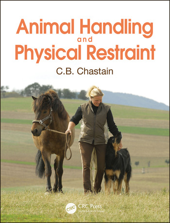 Animal Handling and Physical Restraint book cover