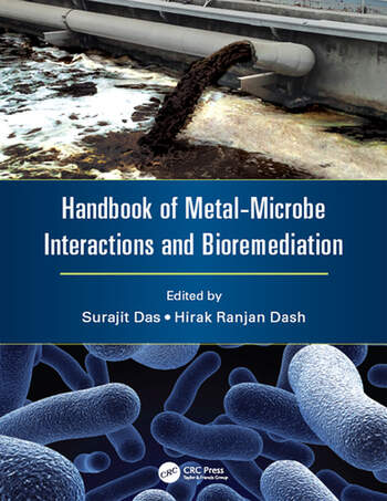 Handbook of Metal-Microbe Interactions and Bioremediation book cover