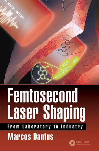 Femtosecond Laser Shaping From Laboratory to Industry book cover