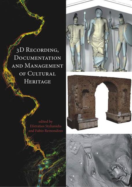 3D Recording, Documentation and Management of Cultural Heritage book cover