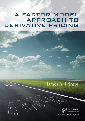 A Factor Model Approach to Derivative Pricing book cover