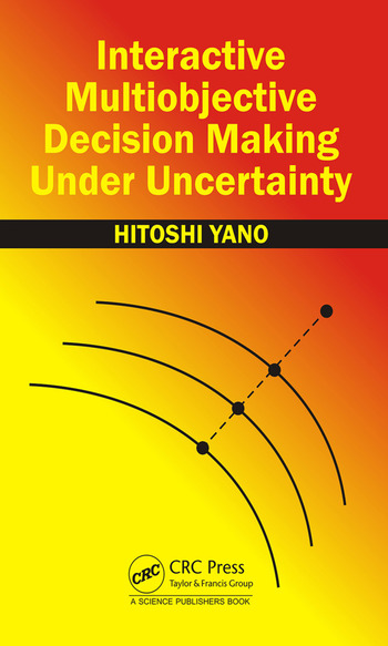 Interactive Multiobjective Decision Making Under Uncertainty book cover