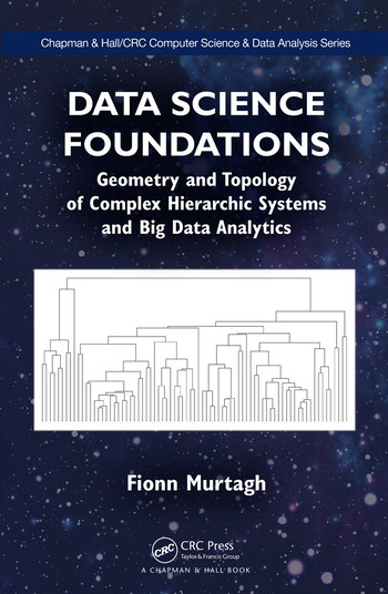 Data Science Foundations Geometry and Topology of Complex Hierarchic Systems and Big Data Analytics book cover